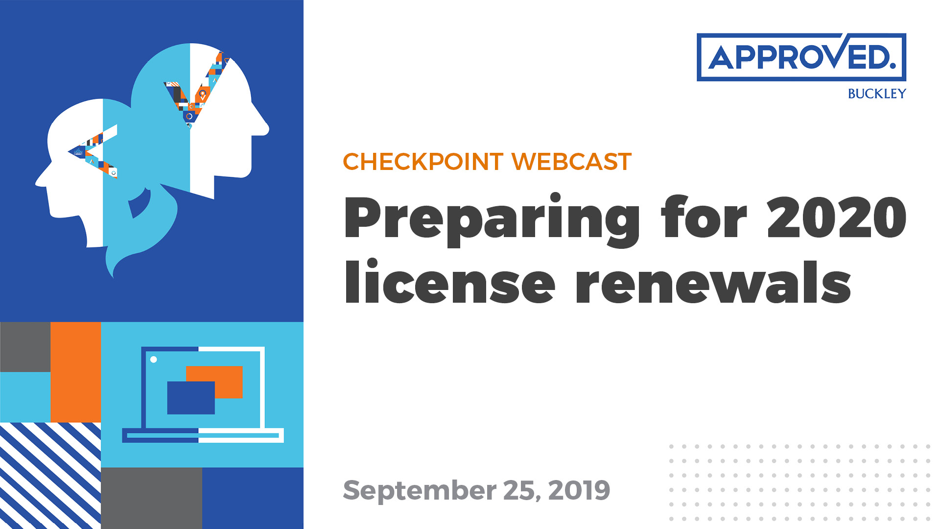 Checkpoint Webcast: Preparing for 2020 license renewals
