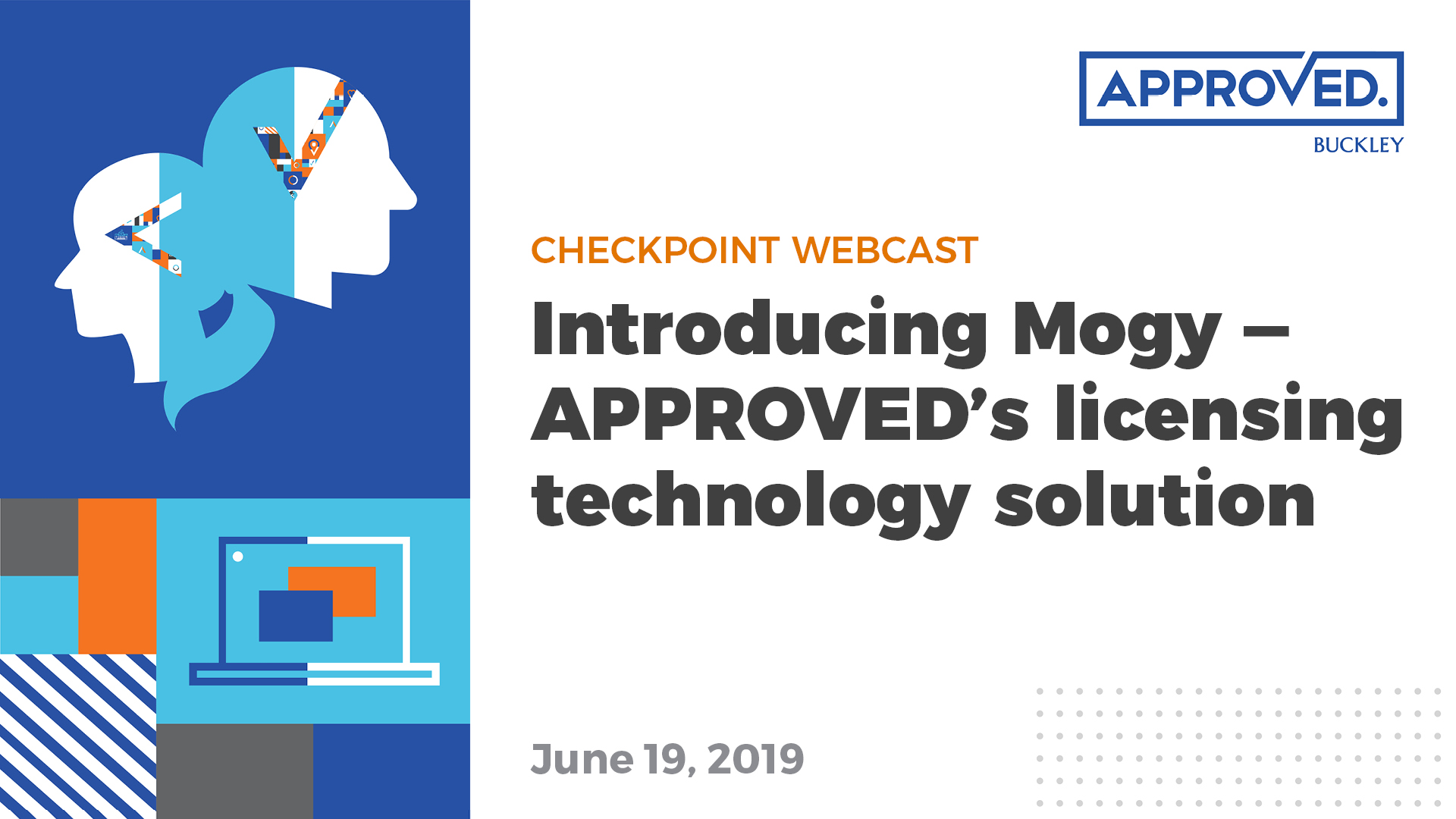 Introducing Mogy — APPROVED's licensing technology solution | APPROVED Checkpoint Webcast