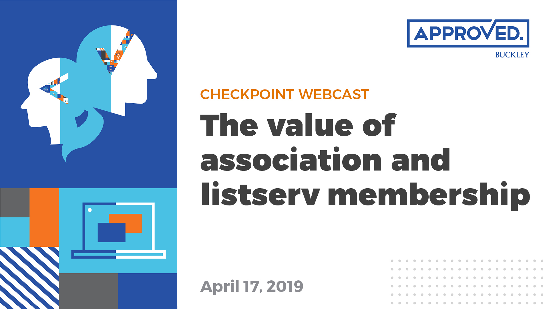 APPROVED Checkpoint Webcast | The value of association and listserv membership