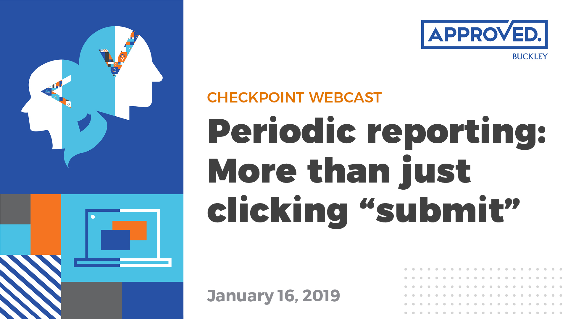 "Periodic reporting: More than just clicking ""submit"" 