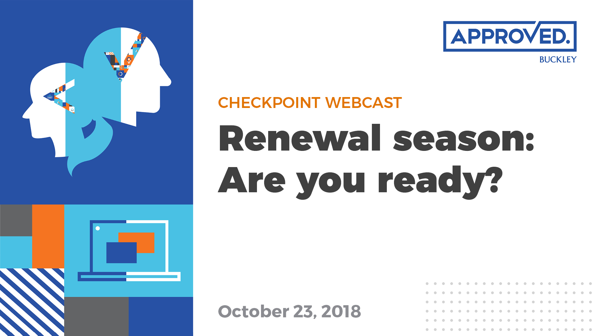 Renewal season: Are you ready? | APPROVED Checkpoint Webcast