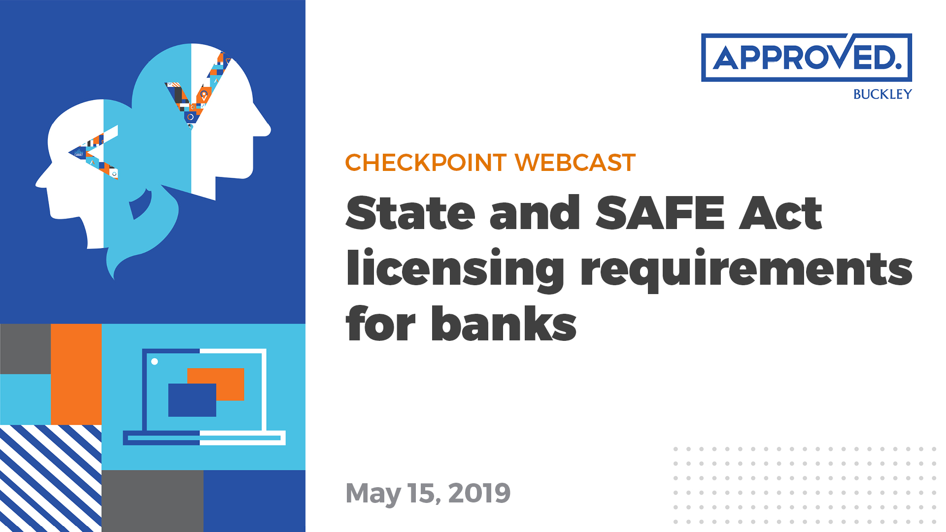 State and SAFE Act licensing requirements for banks | APPROVED Checkpoint Webcast