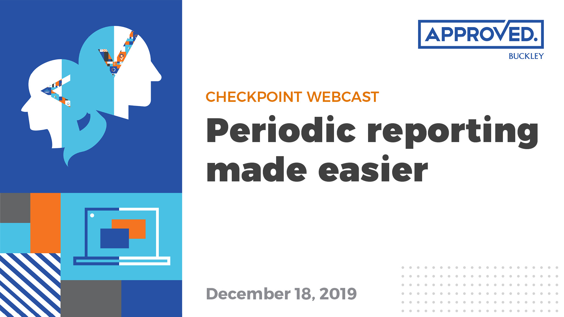 Checkpoint Webcast: Periodic reporting made easier