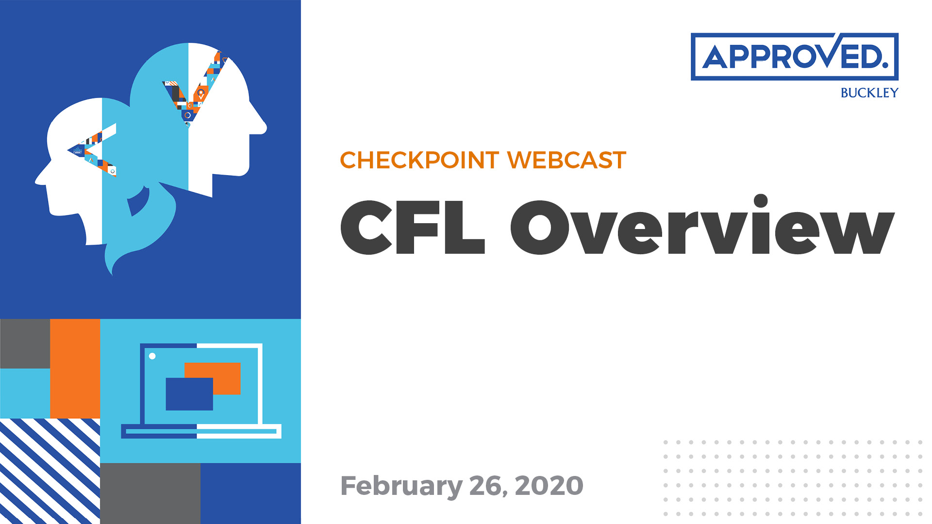 Checkpoint Webcast: CFL Overview