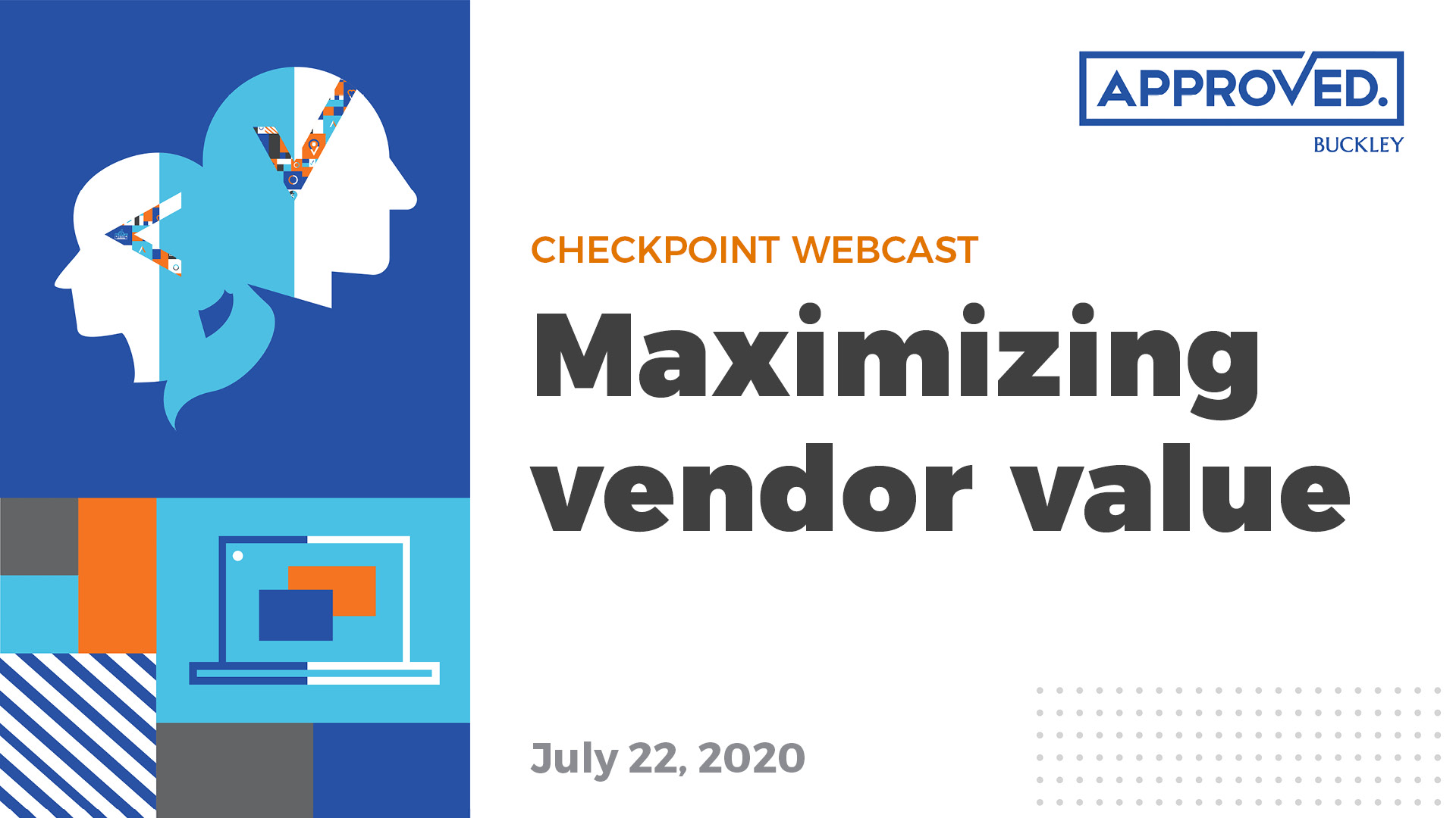 Maximizing Vendor Value | APPROVED Checkpoint Webcast