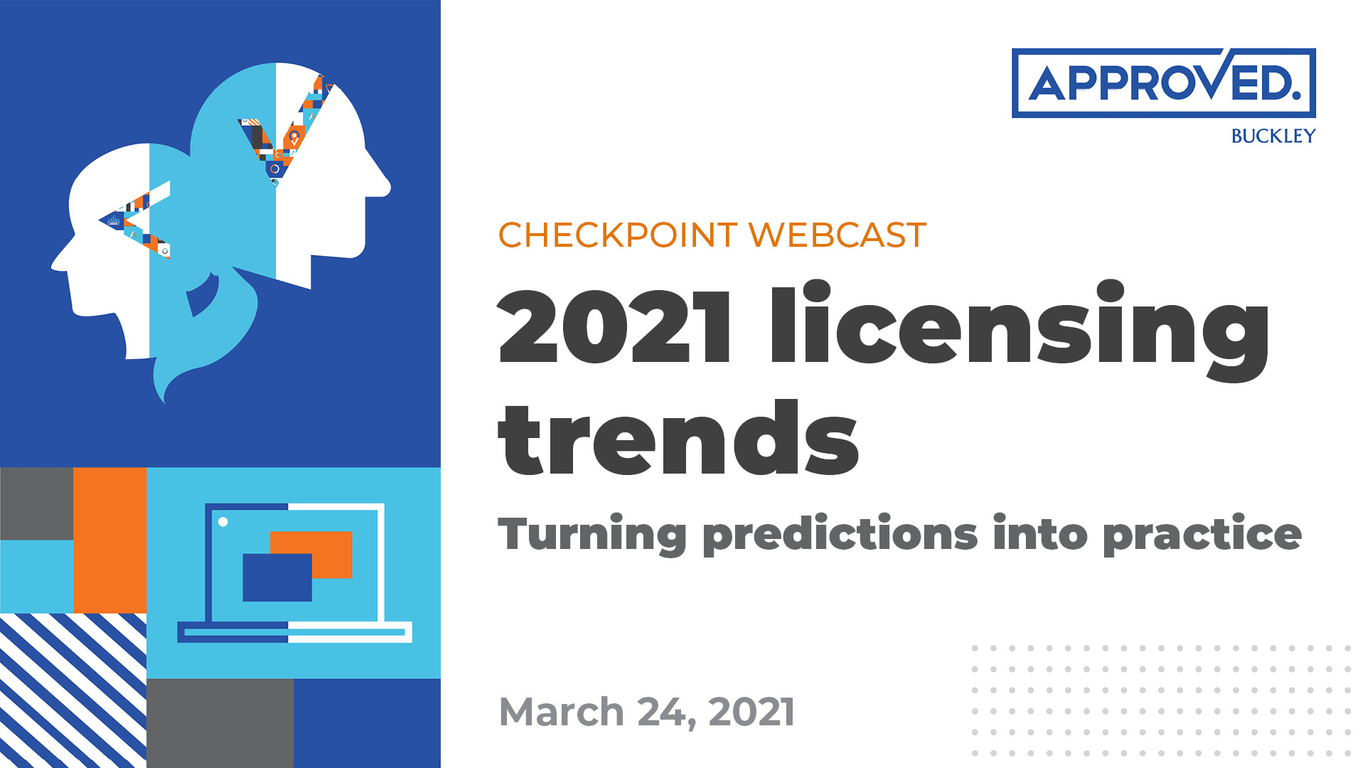 Checkpoint Webcast: 2021 Licensing Trends