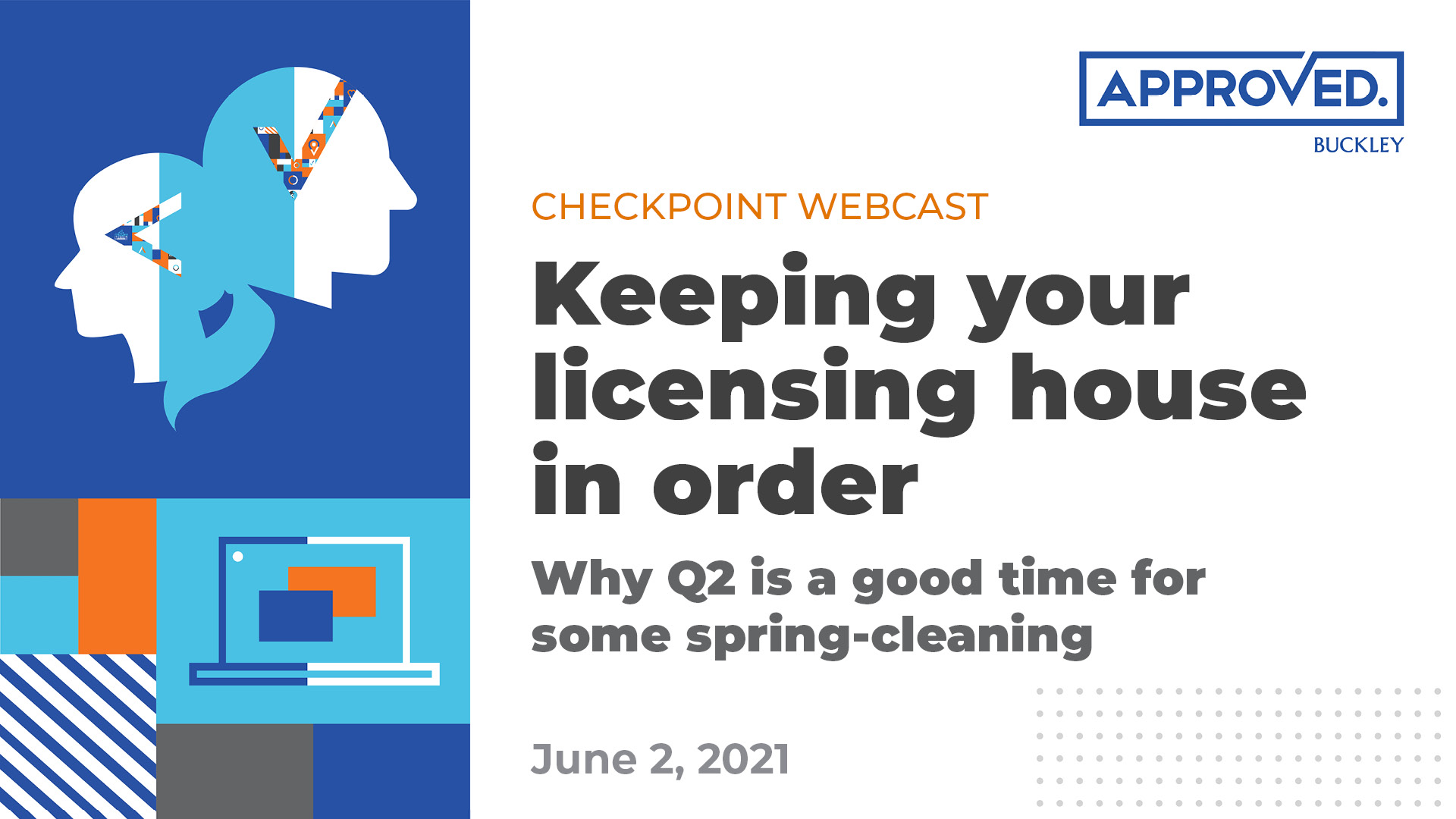 Checkpoint Webcast: Keeping you licensing house in order