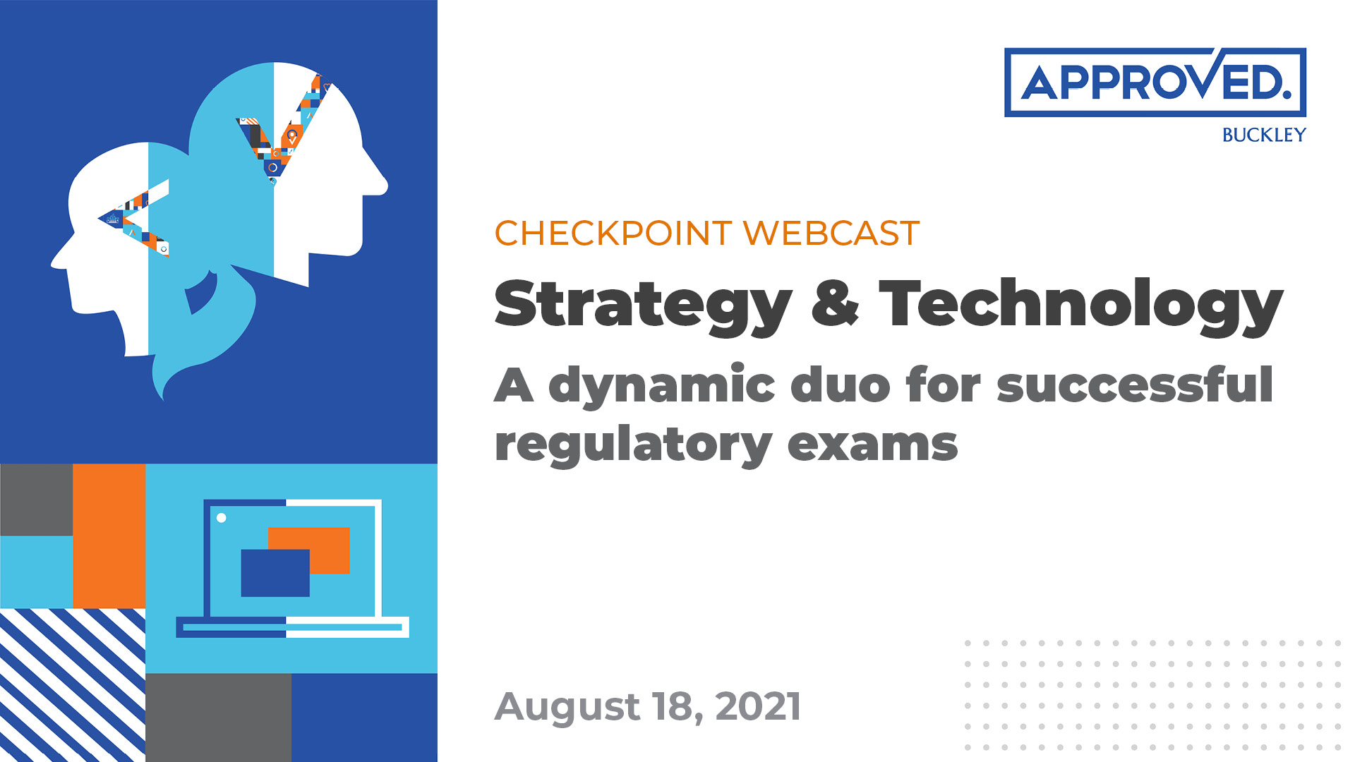 trategy & Technology: A dynamic duo for successful regulatory exams | APPROVED Checkpoint Webcast