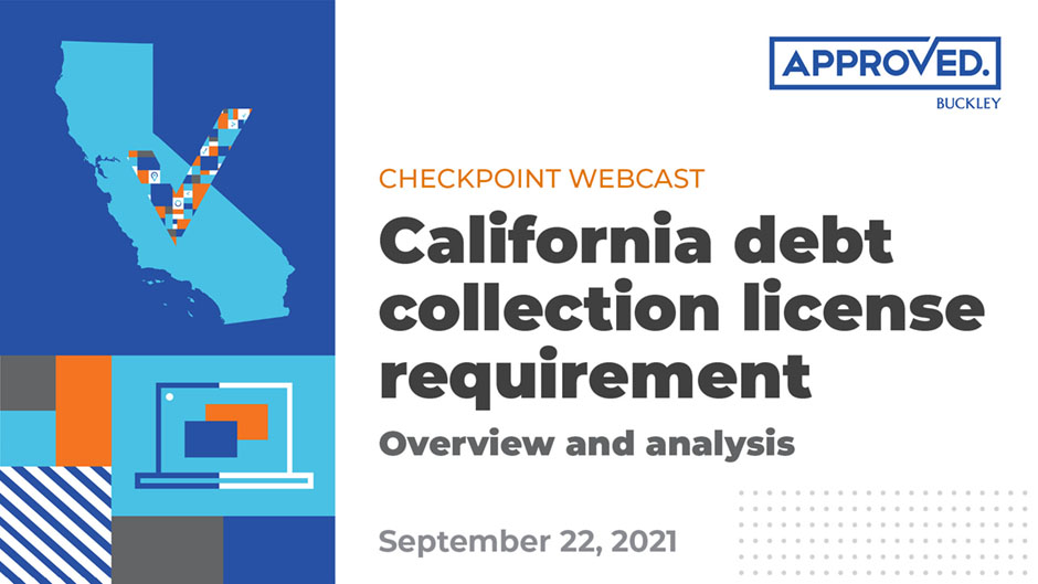 California debt collection license requirement | APPROVED Checkpoint Webcast